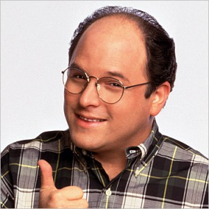 George Costanza, royal inspiration??